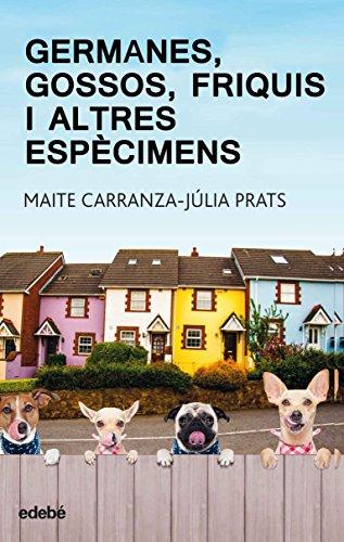 Germanes, gossos, frikis i altres espècimens (PERISCOPI Book 37) (Catalan Edition)