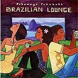 Brazilian Lounge [Import anglais]