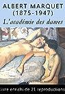 L'académie des dames – vingt attitudes: par Marquet