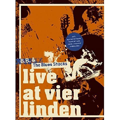 B.B. and the Blues Shacks - Live at Vier Linden