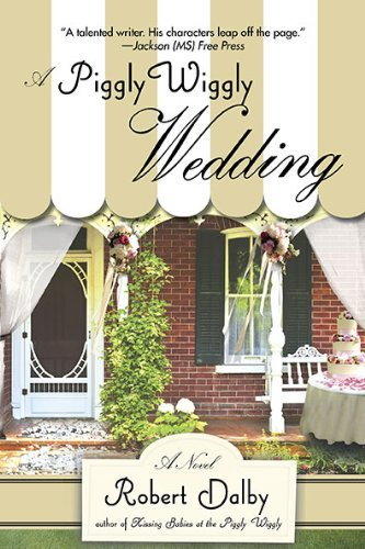 a-piggly-wiggly-wedding-by-robert-dalby-2010-08-03