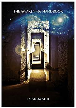 The Awakening Handbook (English Edition) di [Novelli, Fausto]