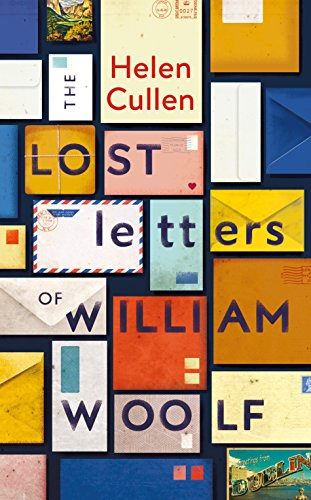 The Lost Letters of William Woolf by [Cullen, Helen]