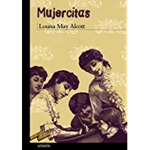 Mujercitas / Little Women (Tus Libros Seleccion / Your Book Selection) by Louisa May Alcott (2010-06-30)