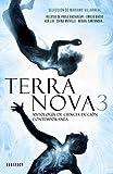 Terra nova: Antología De Ciencia Ficción Contemporánea / Contemporary Anthology of Science Fiction: 3