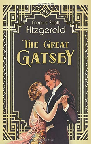The Great Gatsby. F. Scott Fitzgerald (Englische Ausgabe) (Twenties Thema Roaring)