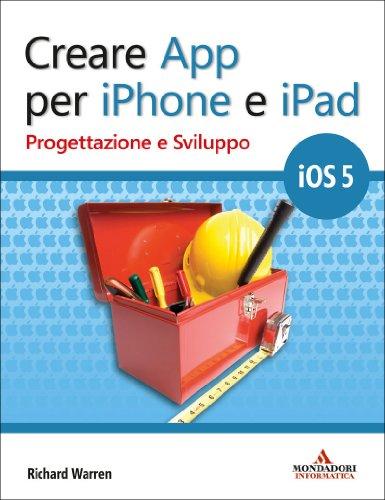 Creare App per iPhone e iPad (Programming Series)