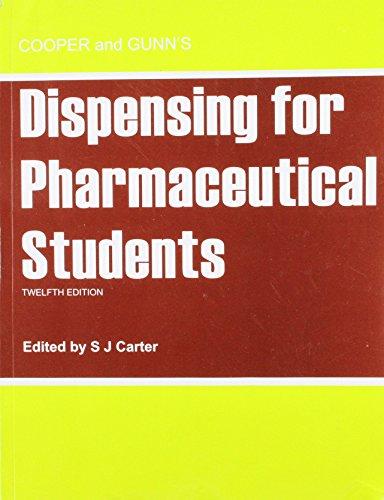 Cooper and Gunn's Dispensing for Pharmaceutical Students: 0