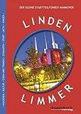 Linden-Limmer: Der kleine Stadtteilführer Hannover