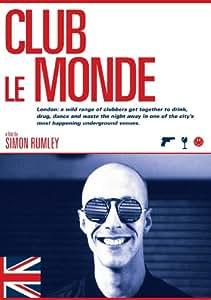 Club Le Monde [Import anglais]