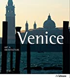 Front cover for the book Venice: Art & Architecture by Marion Kaminski