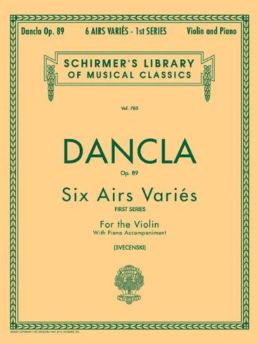 Dancla: 6 Airs Variés, Op. 89 (Schirmer's Library of Musical Classics)
