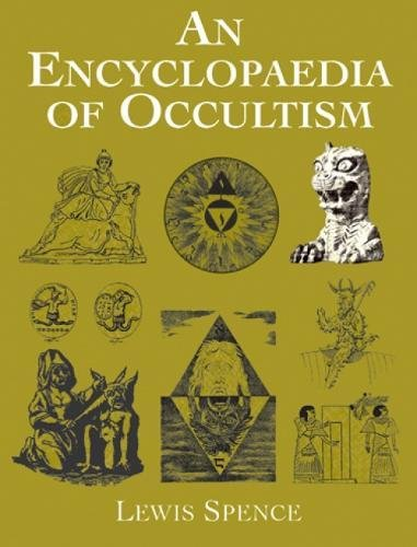 An Encyclopaedia Of Occultism Dover Occult