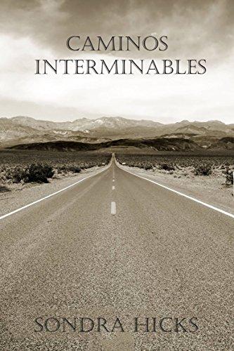 Caminos Interminables por Sondra Hicks