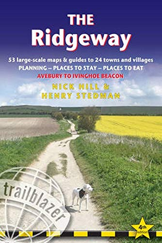 The Ridgeway (Avebury to Ivinghoe Beacon): 53 Large-Scale Walking Maps & Guides to 24 Towns and Villages - Planning, Places to Stay, Places to Eat - ... Beacon (Trailblazer British Walking Guide)