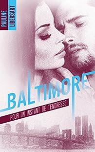 Baltimore, tome 3.5 : Pour un instant de tendresse par Pauline Libersart