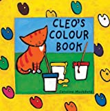 Cleo's Colour Book by Stella Blackstone (2007-09-01)