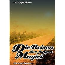 Die Reisen der jungen Magici (Die Magici 1)