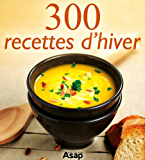 300 recettes d'hiver (French Edition)