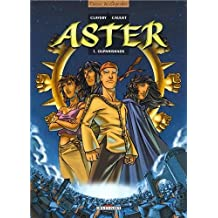 Aster, tome 1 : Oupanishads