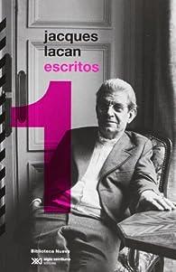 Escritos 1 par Jacques Lacan