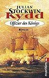 Kydd - Offizier des Königs (Ein Kydd-Roman, Band 5) - Julian Stockwin
