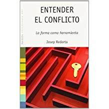 Entender el conflicto (Psicología Hoy) de Josep Redorta (1 may 2007) Tapa blanda