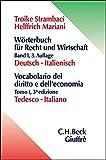 Wörterbuch für Recht und Wirtschaft, Bd.1, Deutsch-Italienisch