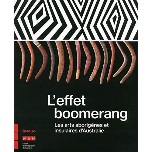 L'effet boomerang - Les arts aborigènes et insulaires d'Australie