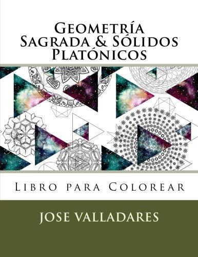 Geometría Sagrada & Sólidos Platónicos Libro para Colorear: Volume 1