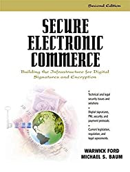 [(Secure Electronic Commerce : Building the Infrastructure for Digital Signatures and Encryption)] [By (author) Warwick Ford ] published on (December, 2000)