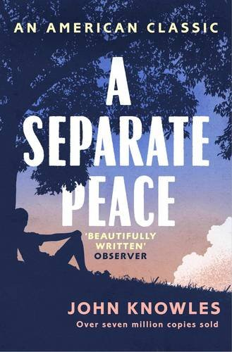 a-separate-peace-as-heard-on-bbc-radio-4-an-american-classic