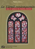 Le vitrail contemporain dans les églises et les chapelles bretonnes