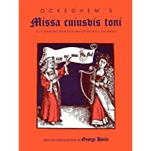 Ockeghem's Missa cuiusvis toni: In Its Original Notation and Edited in All the Modes (Publications of the Early Music Institute) by George Houle (1992-08-22)