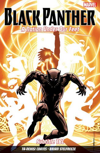 Black Panther: A Nation Under Our Feet Vol. 2 por Ta-Nehisi Coates