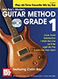 Modern Guitar Method: Grade 1: Play All Time Favorites by Ear