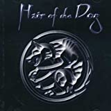 Songtexte von Hair of the Dog - Hair of the Dog