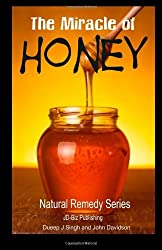 The Miracle of Honey: Volume 1 (Health Learning Series) by John DAvidson (2013-12-29)