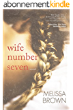 Wife Number Seven (The Compound Series Book 1) (English Edition)