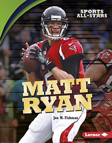 Matt Ryan (Sports All-Stars (Lerner TM Sports)) (English Edition)