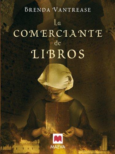 La comerciante de libros (Grandes Novelas) por Brenda Vantrease