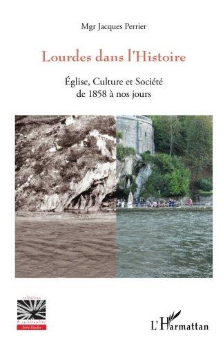 Lourdes dans l'Histoire