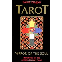 By Gerd Ziegler Tarot: Mirror of the Soul: Handbook for the Aleister Crowley Tarot