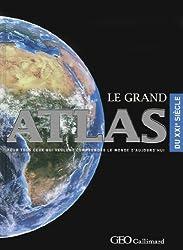 Le Grand atlas GEO Gallimard du XXIe siècle