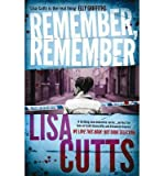 By Lisa Cutts Remember, Remember
