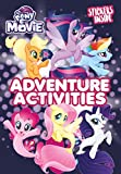 My Little Pony Movie: Activity Book with Stickers