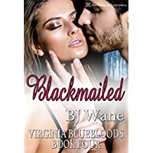 Blackmailed (Virginia Bluebloods Book 4)