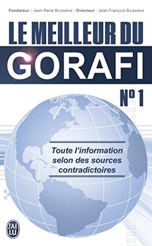 Le meilleur du Gorafi N°1 par Jean-François Buissière