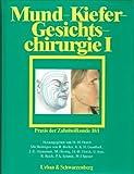 Mund-Kiefer-Gesichtschirurgie I, Bd 10/I
