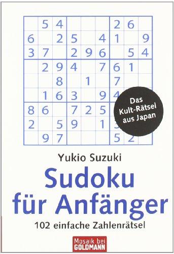 Sudoku für Anfänger: 102 einfache Zahlenrätsel (Einfache Sudoku Für Kinder)
